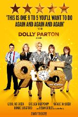 Dolly Parton presents 9 to 5 at Savoy Theatre, Strand - Wed 4th March 2020