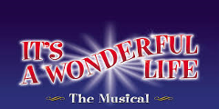 It's a Wonderful Life the Musical