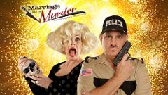 Marriage Can Be Murder - A Murder Mystery Dinner Show