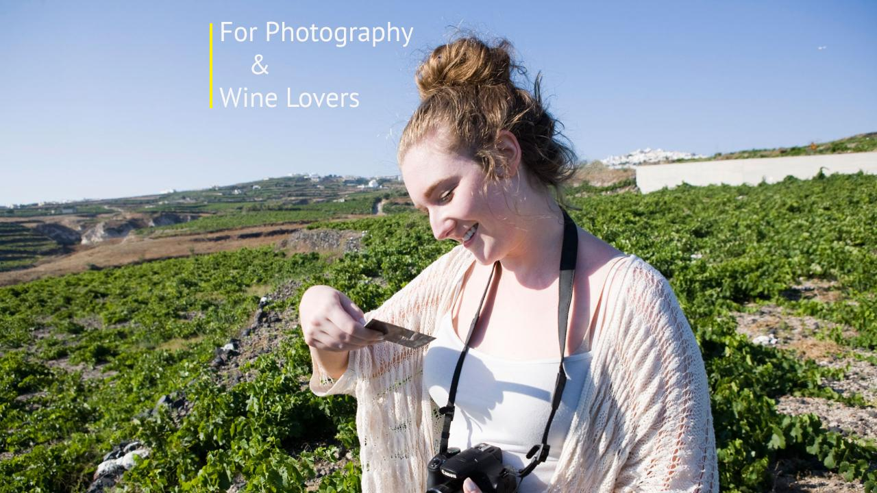 For Photography and Wine lovers