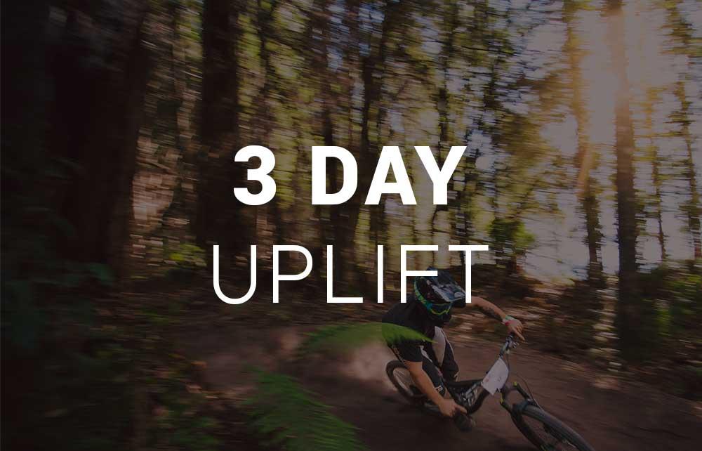 3 Day Uplift